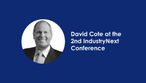 David Cote atthe 2nd Industry next conference